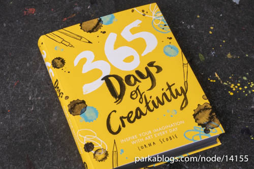 365 Days of Creativity: Inspire Your Imagination with Art Every Day - 01