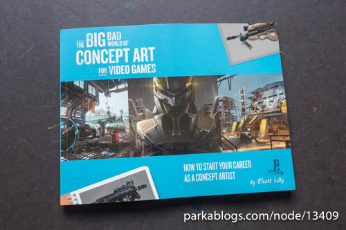 The Big Bad World of Concept Art for Video Games: How to Start Your Career as a Concept Artist - 01