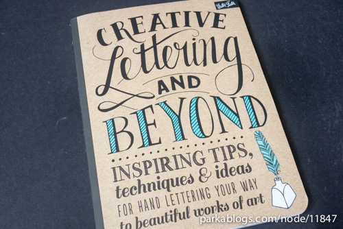 creative lettering and beyond inspiring tips techniques and ideas for hand lettering your