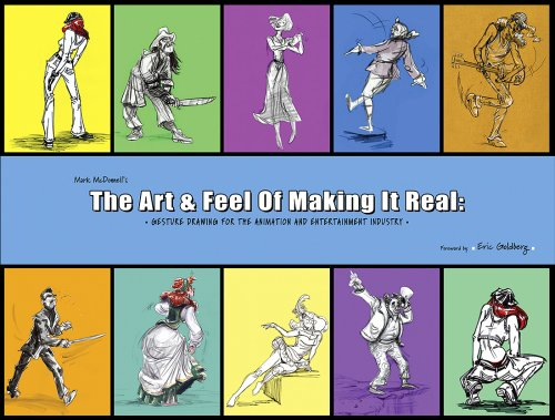 The Art and Feel of Making it Real: Gesture Drawing for the Animation and Entertainment Industry