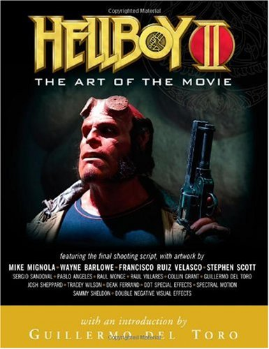 Hellboy II Art of the Movie