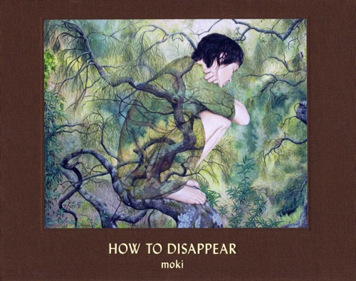 Moki - How to Disappear