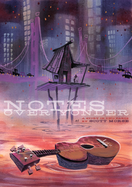 Notes Over Yonder by Scott Morse