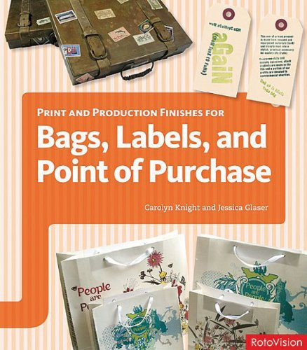 Book Review: Print and Production Finishes for Bags, Labels, and Point of Purchase