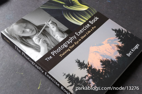 The Photography Exercise Book: Training Your Eye to Shoot Like a Pro by Bert Krages - 01